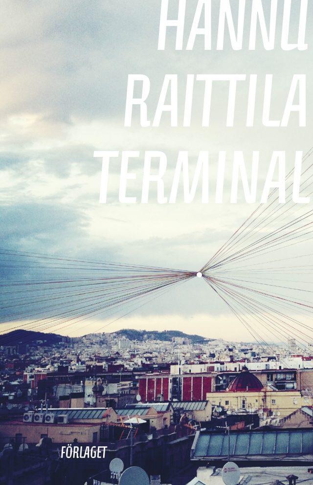 Hannu Raittila: Terminal