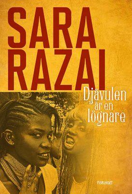 Djävulen är en lögnare av Sara Razai