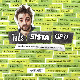 Ted Forsström Teds Sista Ord av Förlaget