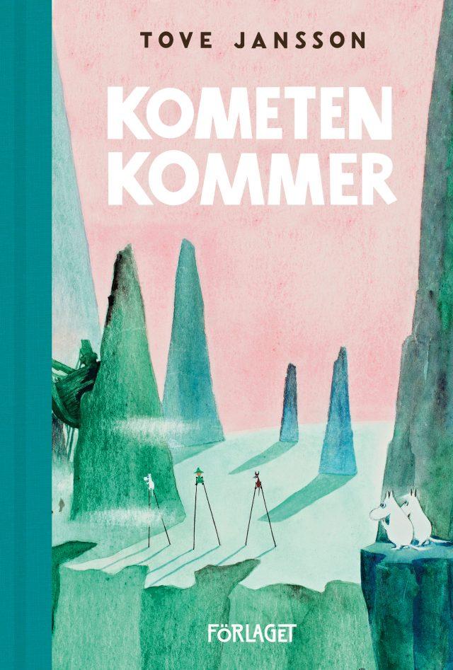 Tove Jansson: Kometen kommer