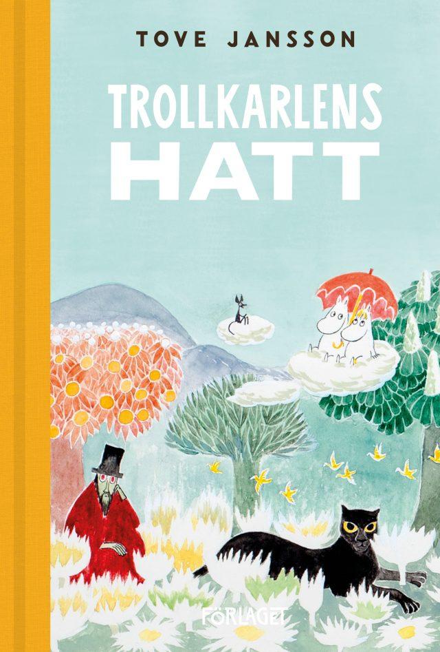 Tove Jansson: Trollkarlens hatt