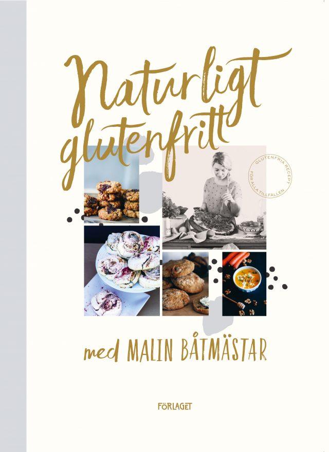 Malin Båtmästar: Naturligt glutenfritt med Malin Båtmästar