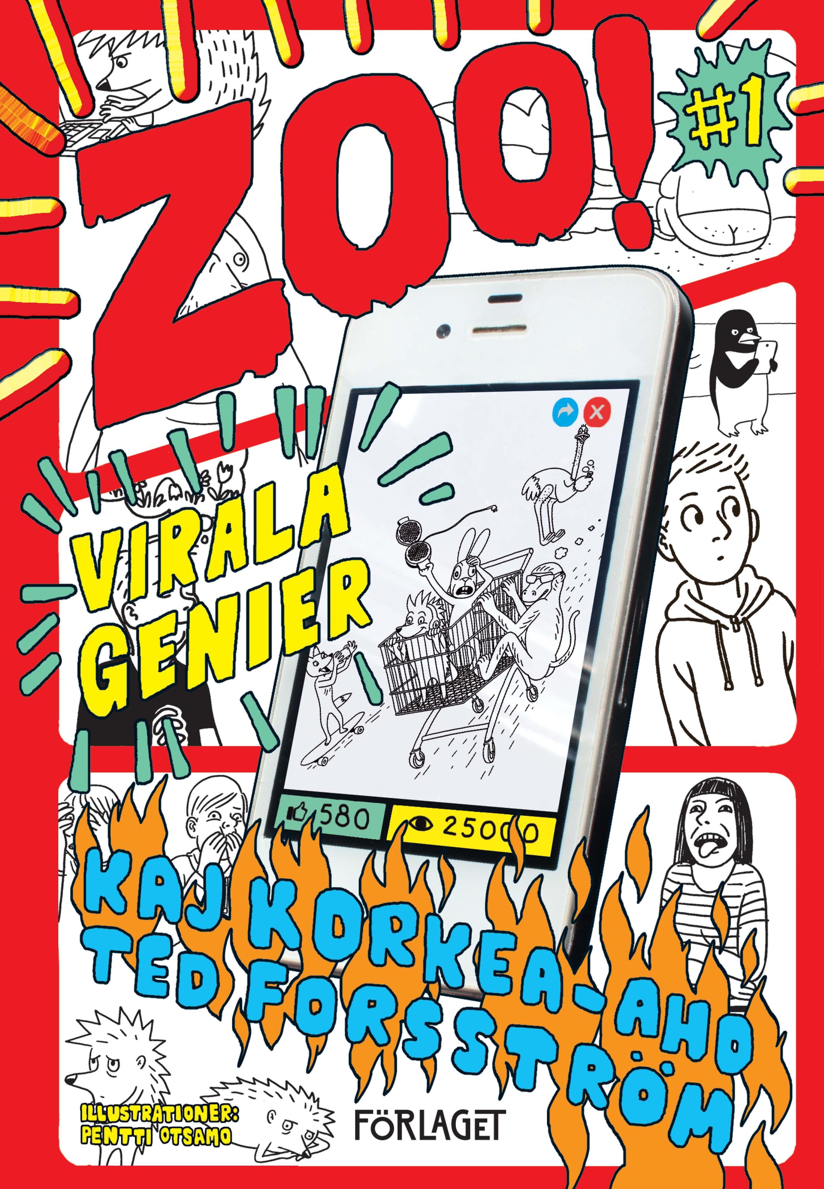 Kaj Korkea-aho, Ted Forsström: ZOO! #1: Virala genier