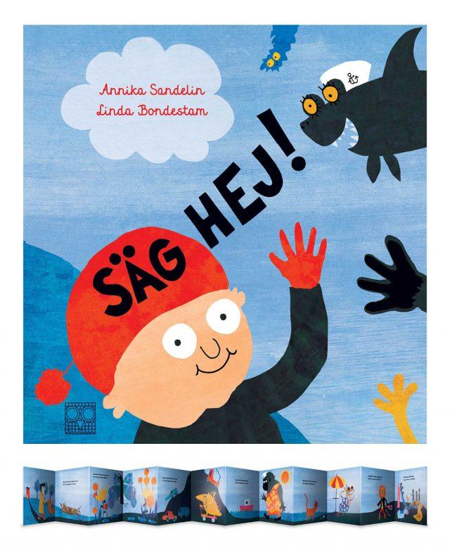 Annika Sandelin, Linda Bondestam: Säg hej!