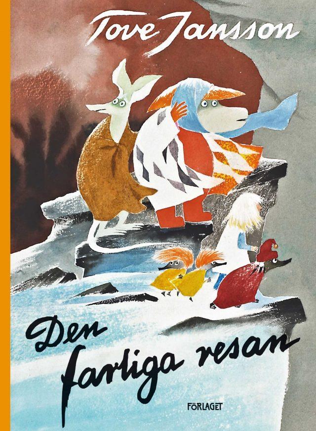 Tove Jansson: Den farliga resan
