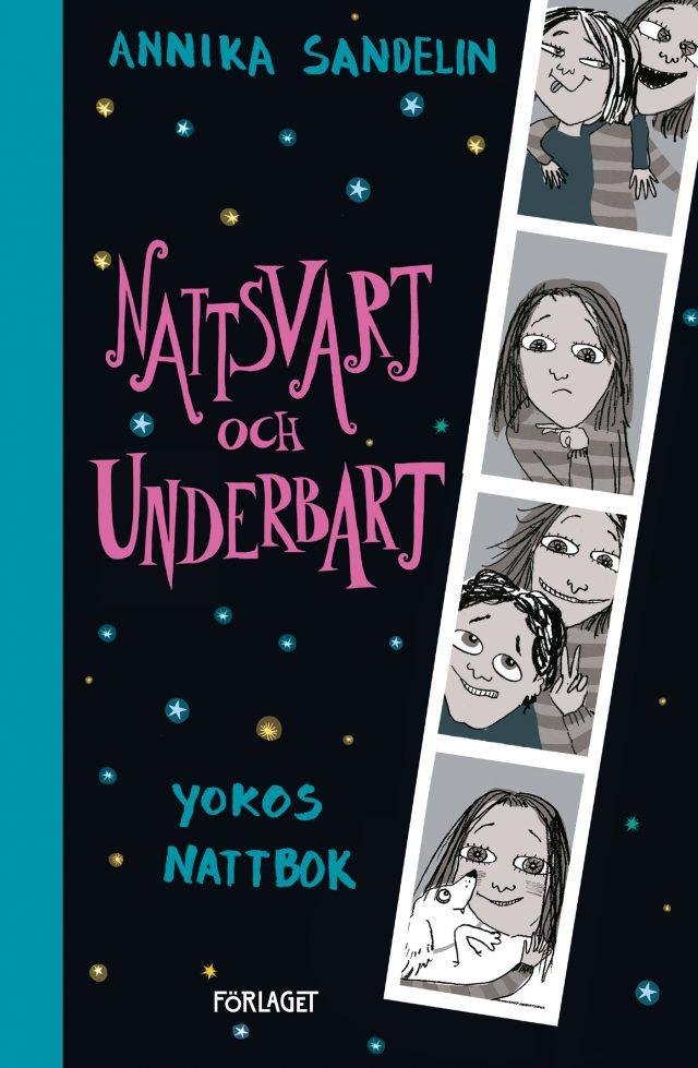 Annika Sandelin: Nattsvart och underbart – Yokos nattbok 3
