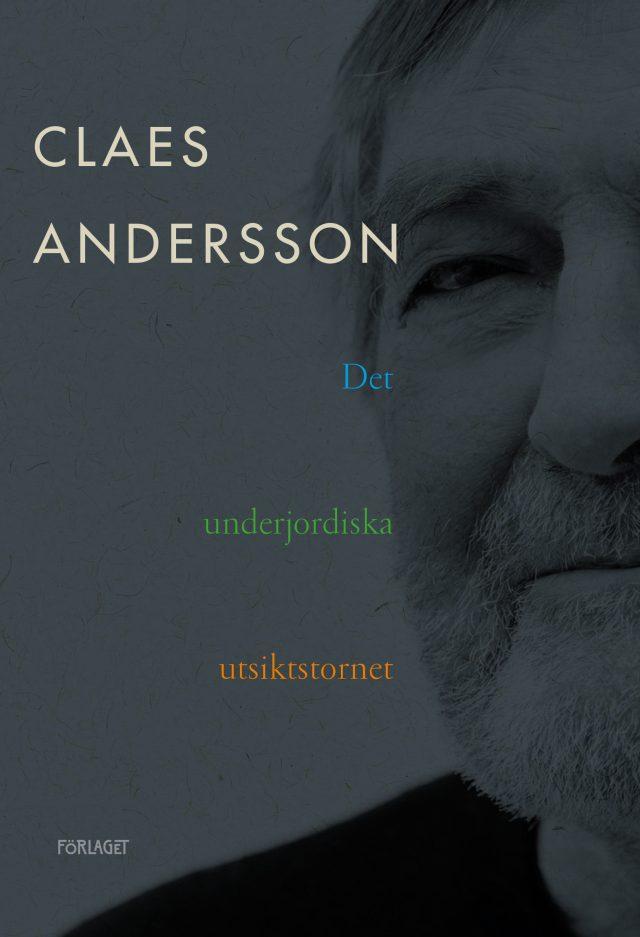 Claes Andersson: Det underjordiska utsiktstornet