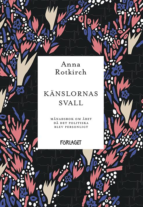 Anna Rotkirch: Känslornas svall