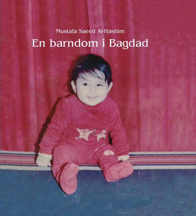 Mustafa Saeed Al-Hashim, : En barndom i Bagdad