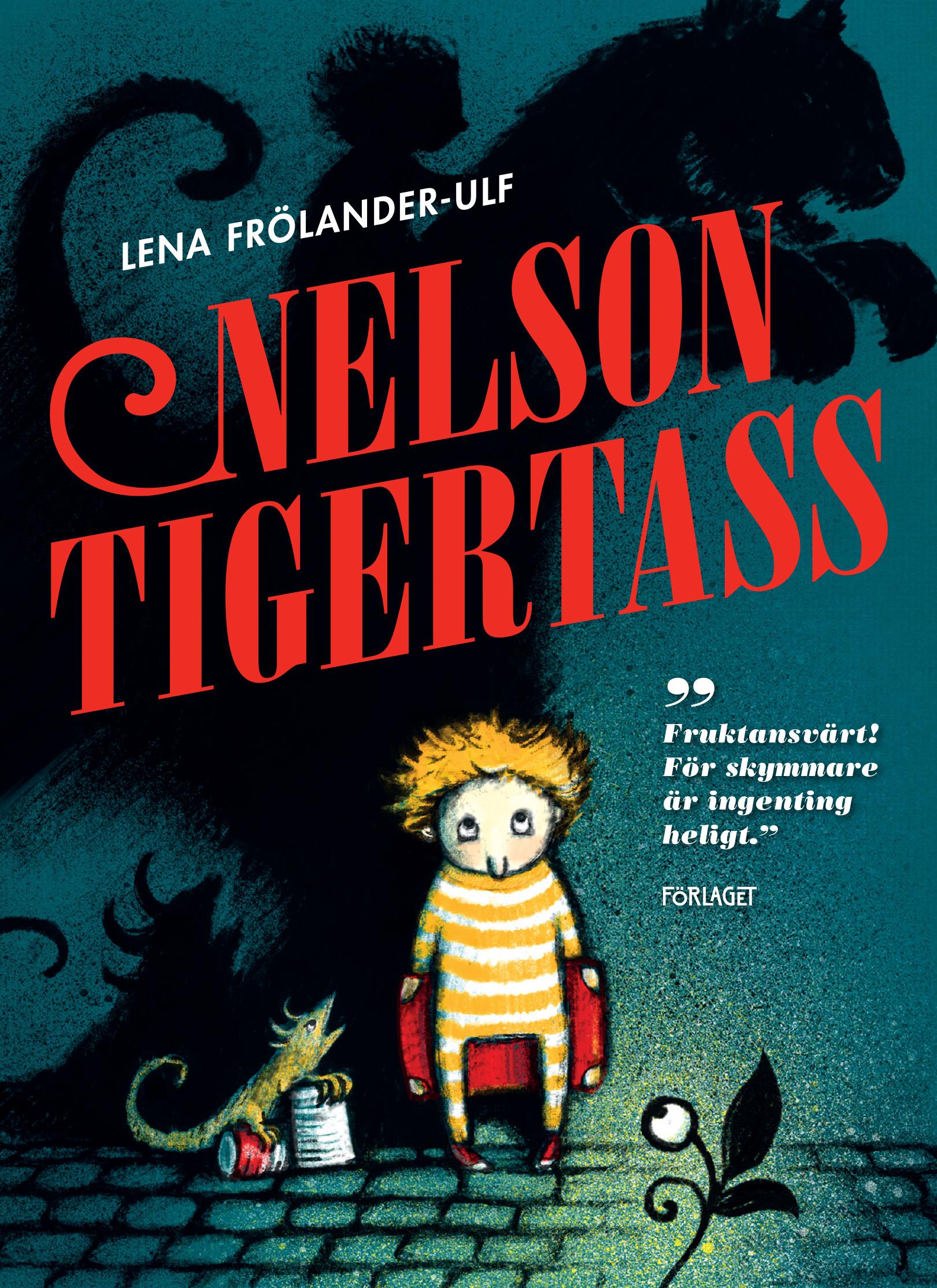 Lena Frölander-Ulf: Nelson Tigertass