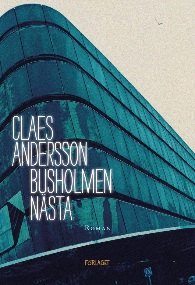Claes Andersson: Busholmen nästa