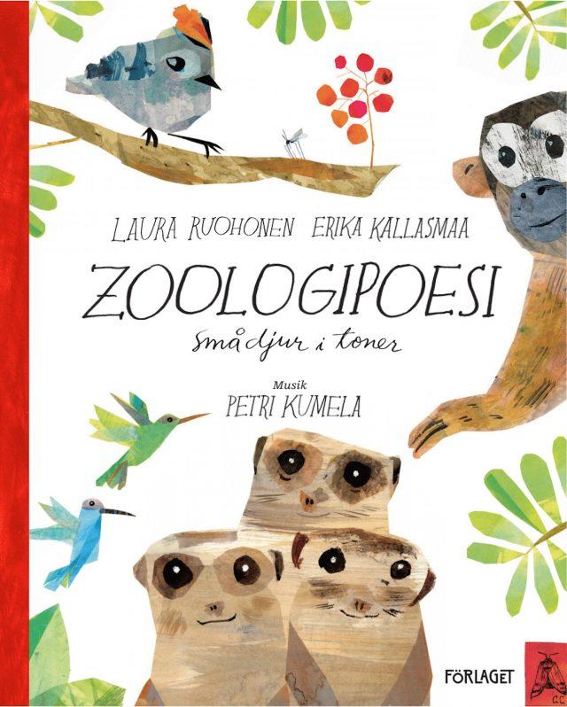 Erika Kallasmaa, Laura Ruohonen: Zoologipoesi – smådjur i toner