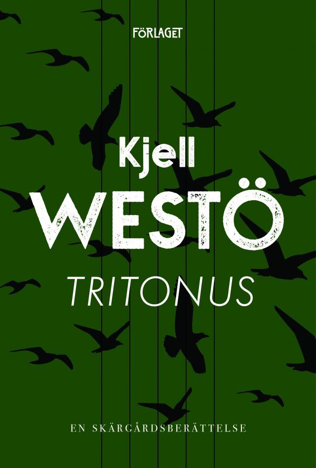 Kjell Westö: Tritonus – En skärgårdsberättelse
