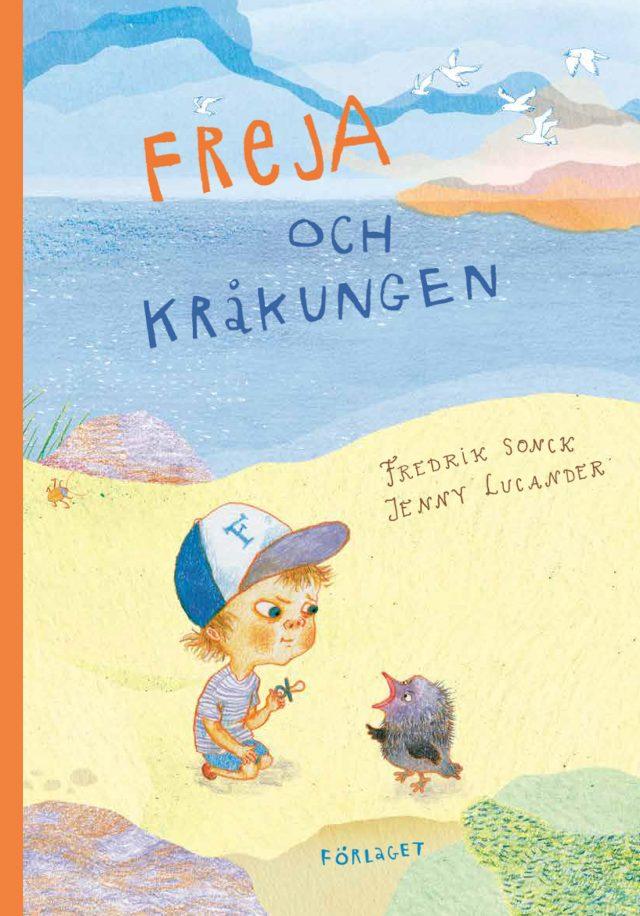Fredrik Sonck, Jenny Lucander: Freja och kråkungen