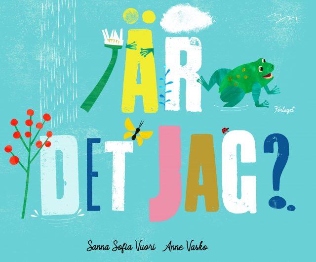 Sanna Sofia Vuori, Anne Vasko: Är det jag?