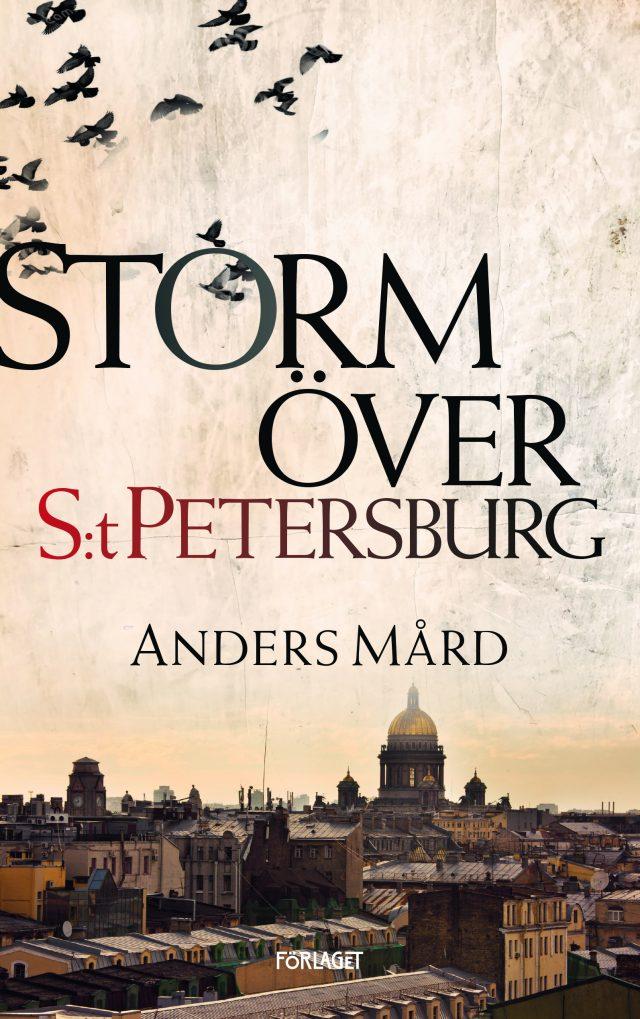 Anders Mård: Storm över S:t Petersburg