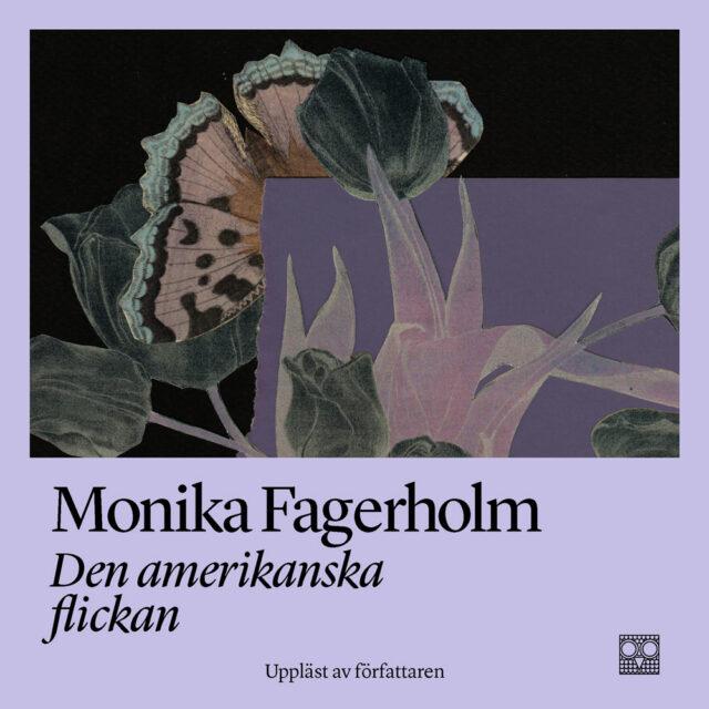 Monika Fagerholm: Den amerikanska flickan